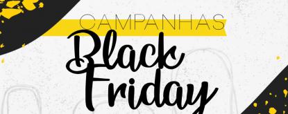 Saiba como fazer uma campanha para a Black Friday